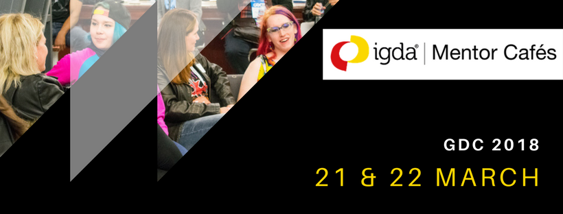 Reminder: IGDA Mentor Café Applications Close 7 March!